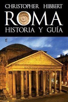 ROMA.HISTORIA Y GUÍA.ALMED-RUST