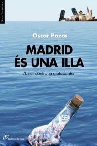 MADRID ÉS UNA ILLA. LIBROS DEL LINCE-RUST