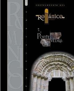 ENCICLOPEDIA DEL ROMÁNICO EN GALICIA. PONTEVEDRA (2 TOMOS)