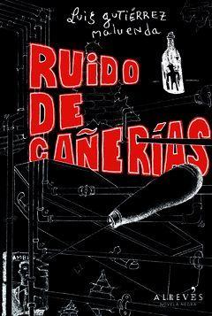RUIDO DE CAÑERÍAS. AL REVES-NOVELA NEGRA
