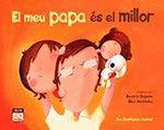 EL MEU PAPA ES EL MILLOR