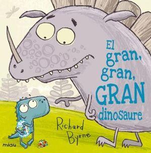 EL GRAN, GRAN, GRAN DINOSAURE