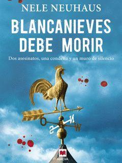 BLANCANIEVES DEBE MORIR.MAEVA-RUST