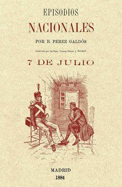 7 DE JULIO EPISODIOS NACIONALES