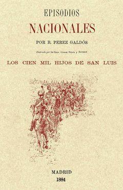 CIEN MIL HIJOS DE SAN LUIS EPISODIOS NACIONALES