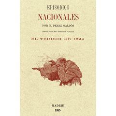 EPISODIOS NACIONALES EL TERROR DE 1824