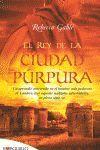 REY DE LA CIUDAD PURPURA.MAEVA BOLS