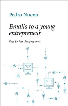 E MAILS TO A YOUNG ENTREPRENEUR
