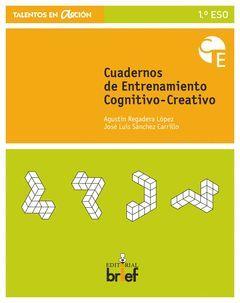 CUADERNO DE ENTRENAMIENTO COGNITIVO-CREATIVO (1.º ESO)