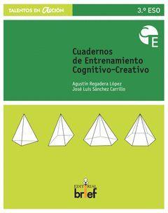 CUADERNO DE ENTRENAMIENTO COGNITIVO-CREATIVO (3.º ESO)