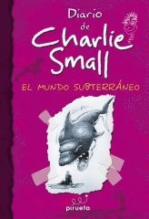 DIARIO DE CHARLIE SMALL 04. PIRUETA-DURA-INF
