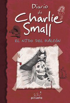 DIARIO DE CHARLIE SMALL.NIDO DEL HALCON ,EL.PIRUETA-INF-DURA