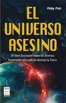 UNIVERSO ASESINO,EL. MA NON TROPPO