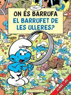 CAT ON ES BARRUFA EL BARRUFET DE LES ULLERES?