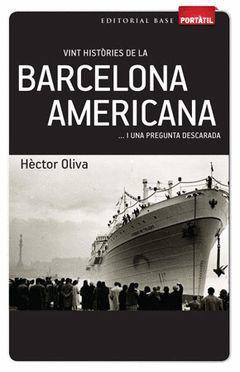 CAT VINT HISTÒRIES DE LA BARCELONA AMERICANA