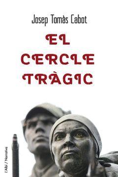 EL CERCLE TRÀGIC