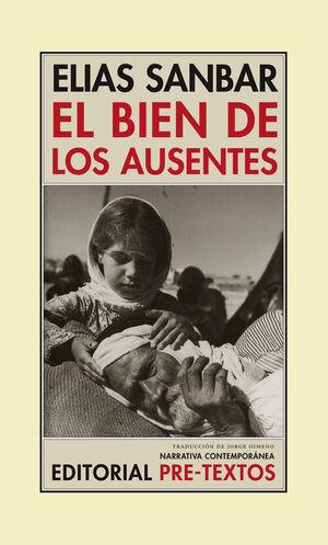 BIEN DE LOS AUSENTES,EL. PRE-TEXTOS-NARRATIVA-110