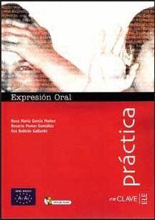 EXPRESIÓN ORAL + CD AUDIO - NIVEL BÁSICO