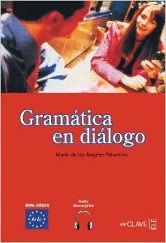 GRAMATICA EN DIALOGO+AUDIO DESCARGABLE