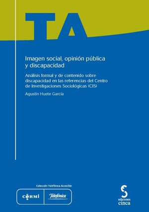 IMAGEN SOCIAL, OPINIÓN PÚBLICA Y DISCAPACIDAD