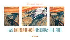 (VERDADERAS) HISTORIAS DEL ARTE,LAS. ILARION-DURA
