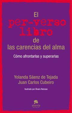 PER-VERSO LIBRO DE LAS CARENCIAS DEL ALMA,EL.ALIENTA