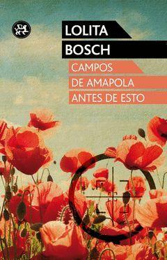 CAMPOS DE AMAPOLA ANTES DE ESTO.ALEPH-RUST