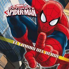 SPIDER-MAN. EL CAMINO DEL HEROE.MARVEL-INF-DURA