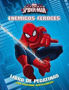 SPIDER-MAN. ENEMIGOS FEROCES