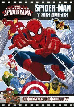 SPIDER-MAN Y SUS AMIGOS