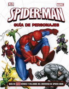 SPIDER-MAN. GUIA DE PERSONAJES