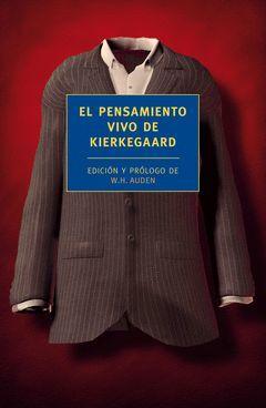 PENSAMIENTO VIVO DE KIERKEGAARD,EL. DUOMO-RUST