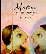 MALENA EN EL ESPEJO.THULE-INF-DURA