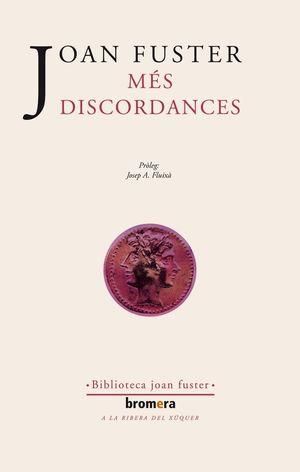MÉS DISCORDANCES. BROMERA-BIBL. JOAN FUSTER