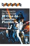DICCIONARIO DE PELÍCULAS: EL CINE DE CIENCIA-FICCIÓN. T&B-RUST