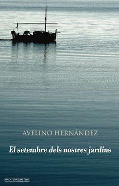 SETEMBRE DELS NOSTRES JARDINS,EL. EDICIONS DOCUMENTA