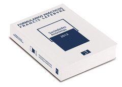 FORMULARIOS PRÁCTICOS SOCIEDADES ANÓNIMAS 2013 (PRE-VENTA. PREVISTA PUBLICACION