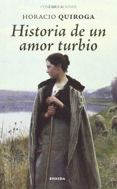 HISTORIA DE UN AMOR TURBIO.ENEIDA-CONFABULACIONES-65