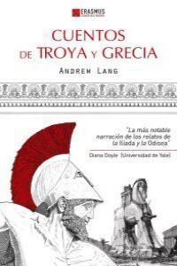 CUENTOS DE TROYA Y GRECIA. ERASMUS-RUST