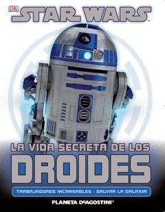 S.W. LA VIDA SECRETA DE LOS DROIDES