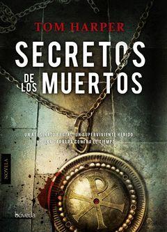SECRETOS DE LOS MUERTOS. BOVEDA-RUST