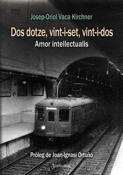 DOS DOTZE, VINT-I-SET, VINT-I-DOS