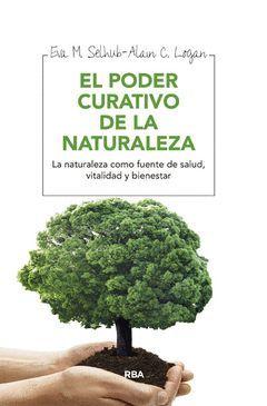 PODER CURATIVO DE LA NATURALEZA, EL.RBA-RUST