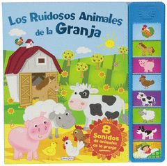LOS RUIDOSOS ANIMALES DE LA GRANJA