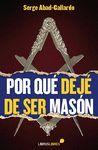 POR QUE DEJE DE SER MASON.LIBROSLIBRES-RUST
