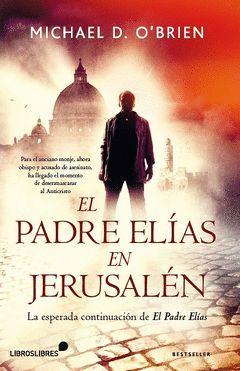 PADRE ELIAS EN JERUSALEN,EL