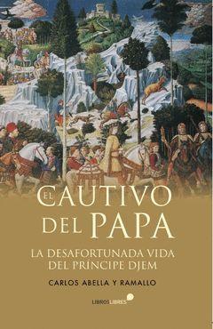 CAUTIVO DEL PAPA,EL.LIBROSLIBRES-RUST