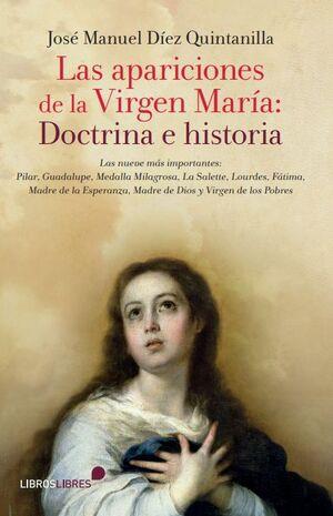 LAS APARICIONES DE LA VIRGEN MARÍA: DOCTRINA E HISTORIA