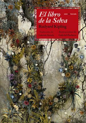 LIBRO DE LA SELVA,EL. SEXTO PISO-ILUSTRADO-DURA