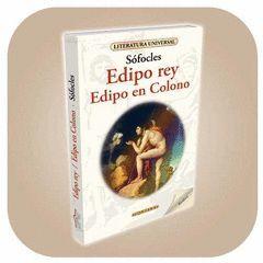 EDIPO REY ; EDIPO EN COLONO